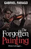 The Forgotten Painting: A Historical Mystery Thriller