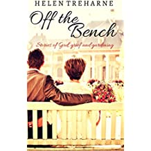 Off the Bench : Stories of God, Grief and Gardening