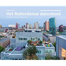 Het Rotterdamse dakenboek: nieuw gebruik van dak en stad