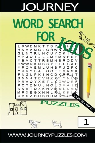 Journey Word Search Puzzles for Kids:101 puzzles: Volume 1