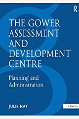 The Gower Assessment and Development Centre: Planning and Administration (Gower Assessment & Development Centre) Kindle Edition