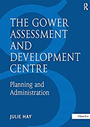 The Gower Assessment and Development Centre: Planning and Administration: 1