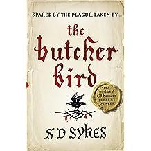The Butcher Bird: Oswald de Lacy Book 2