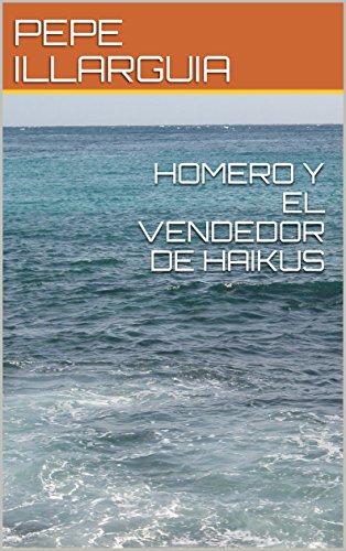 HOMERO Y EL VENDEDOR DE HAIKUS