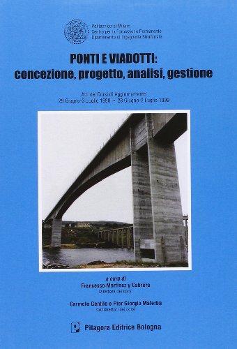ponti-e-viadotti-concezione-progetto-analisi-gestione-atti-dei-corsi-di-aggiornamento-1998-1999