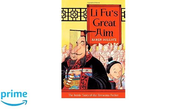 Li Fus Great Aim: The Inside Story of the Terracotta Archer