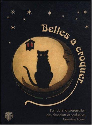 Belles à croquer : L'art dans la présentation des chocolats et confiseries par Geneviève Fontan