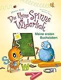 'Die kleine Spinne Widerlich - Meine ersten Buchstaben' von Diana Amft
