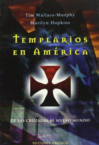 Templarios en América (ESTUDIOS Y DOCUMENTOS) por TIM WALLACE-MURPHY