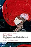 The Importance of Being Earnest and Other Plays: 'Lady Windermere's Fan', 'Salome', 'A Woman of No Importance', 'An Ideal Husband', 'The Importance of Being Earnest' (Oxford World's Classics)