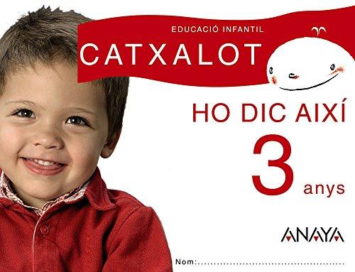 ho-dic-aixi-3-anys-catxalot-9788466775489