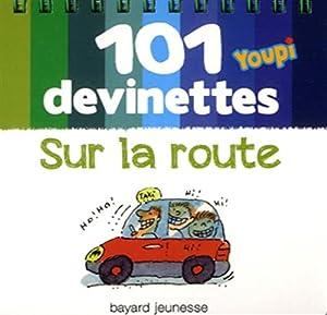 """Afficher """"101 devinettes<br /> Sur la route"""""""