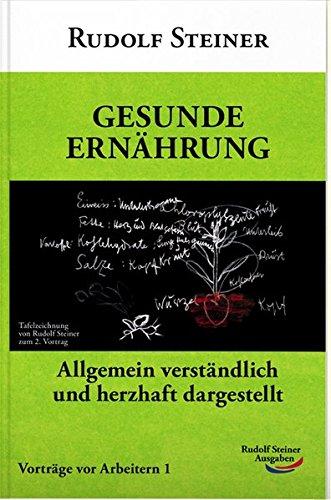 Gesunde Ernährung: Allgemein verständlich und herzhaft dargestellt (Taschenbücher)