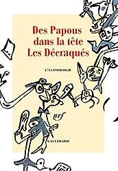 Des Papous dans la tête : Les Décraqués - L'anthologie