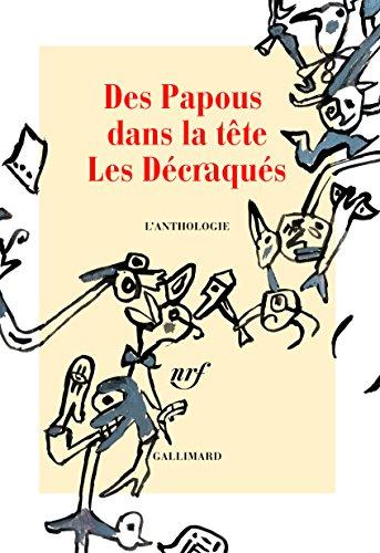 Des Papous dans la tte : Les Dcraqus - L'anthologie