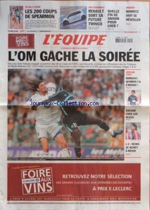 EQUIPE (L') [No 19084] du 23/09/2006 - ATHLETISME - LES 200 COUPS DE SPEARMON AUTOMOBILE - RENAULT SORT SA FUTURE TWINGO QUELLE FIN DE SAISON POUR LOEB ? RUGBY - BIARRITZ DOIT DE REVEILLER LíOM GACHE LA SOIREE SPECIAL FOOT - BORDEAUX - QUíARRIVE-T-IL A MICOUD ? ESCUDE CHEZ LES BLEUS L2 - REIMS SE REMET A REVER. par Collectif