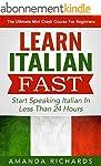 Italian: Learn Italian FAST! Start Sp...