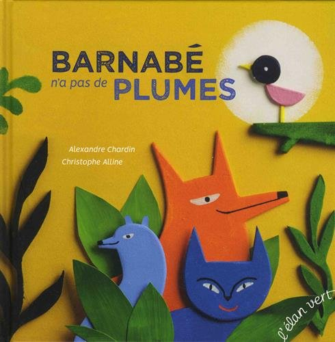 Barnabé n'a pas de plumes