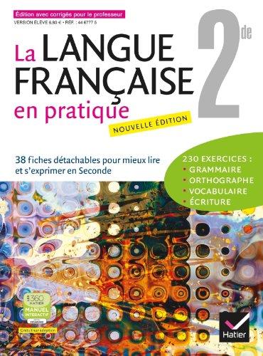 La Langue Française en Pratique 2de ed. 2013 - Fichier Eleve (Version Enseignant avec Corriges)