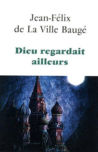 Dieu Regardait Ailleurs [Pdf/ePub] eBook