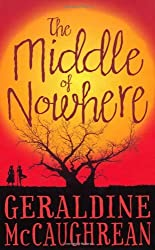 The Middle of Nowhere by Geraldine McCaughrean (2013-10-01)
