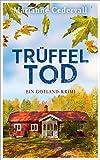 Trüffeltod: Ein Gotland-Krimi (Anki-Karlsson-Reihe 2)