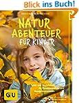 Naturabenteuer für Kinder: Spiel - un...