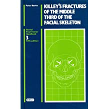 Fractures of the Middle Third of the Facial Skeleton (Dental Practical Handbooks)