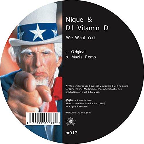 Nique & DJ Vitamin D - We Want You!