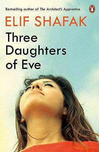 Three Daughters of Eve par Elif Shafak