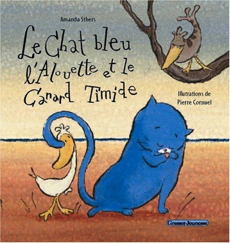 """<a href=""""/node/17335"""">Le chat bleu l'Alouette et le Canard timide</a>"""