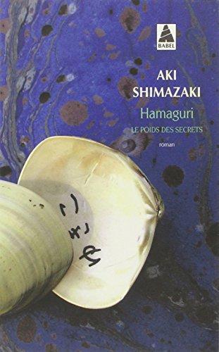 Le poids des secrets, Tome 2 : Hamaguri par Aki Shimazaki