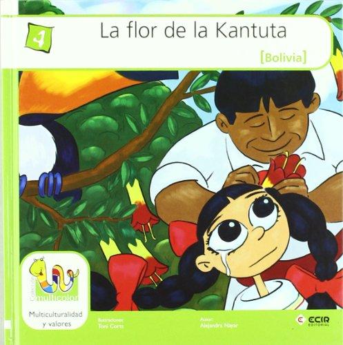 Flor De La Kantuta, La (Bolivia) (Multicolor Tapa dura.) por Alejandra Stefany Náyar Matyus