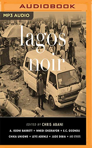 Lagos Noir (Akashic Noir)