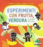 Scarica Libro Esperimenti Con Frutta E Verdura (PDF,EPUB,MOBI) Online Italiano Gratis