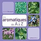 Les aromatiques de A à Z