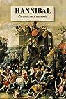 L'incroyable destinée d'Hannibal (L'Histoire comme un roman) par Belfiore