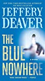 Image de The Blue Nowhere: A Novel (English Edition)