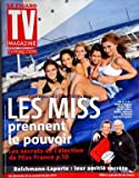 TV MAGAZINE LE FIGARO [No 20491] du 19/06/2010 - LES MISS PRENENT LE POUVOIR / LES SECRETS DE L'ELECTION - VALERIE BEGUE - CINDY FABRE - SYLVIE TELLIER - MALIKA MENARD ET RACHEL LEGRAIN-TRAPANI -REICHMANN ET LAPORTE / LEUR AMITIE SECRETE