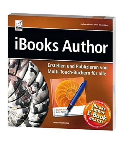 iBooks Author - Erstellen und Publizieren von Multi-Touch-Büchern für alle (Ibook)