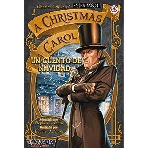 Un Cuento de Navidad: A  Christmas Carol. (Los 3 fantasmas de la Navidad)