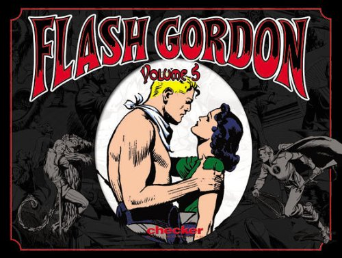 Alex Raymond's Flash Gordon, Vol. 5 (v. 5)