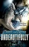 Unbeautifully - Danny und Ripper (Hell's Horsemen 2)