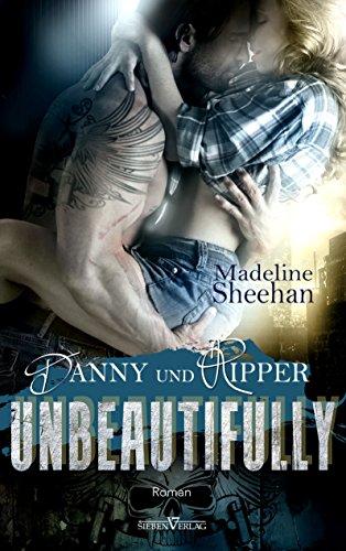 Unbeautifully - Danny und Ripper (Hell's Horsemen)