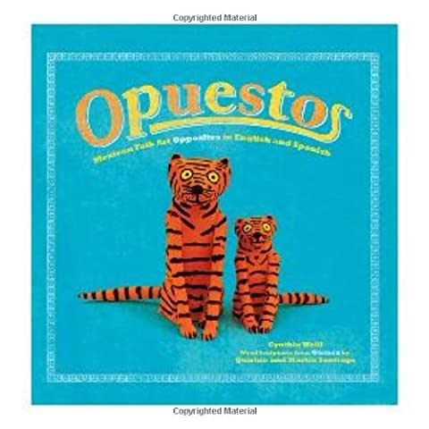 Opuestos: Mexican Folk Art Opposites in English and Spanish (First