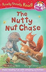 The Nutty Nut Chase (Ready Steady Read)