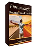 Fibromialgia e Reumatismo Cronico: IMPERDIBILE (1)