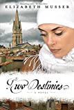 Image de Two Destinies: A Novel