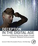 Deception in the Digital Age: Exploiting and Defending Human Targets through Computer-Mediated Communications