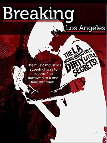 Breaking Los Angeles